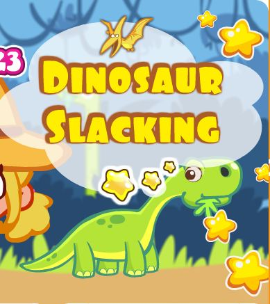 Dinosaur Slacking Game