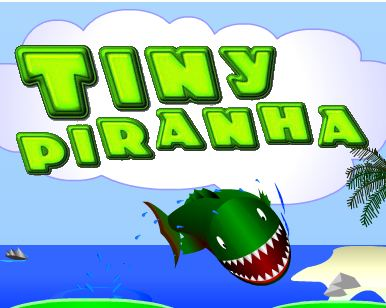 Tiny Piranha Game