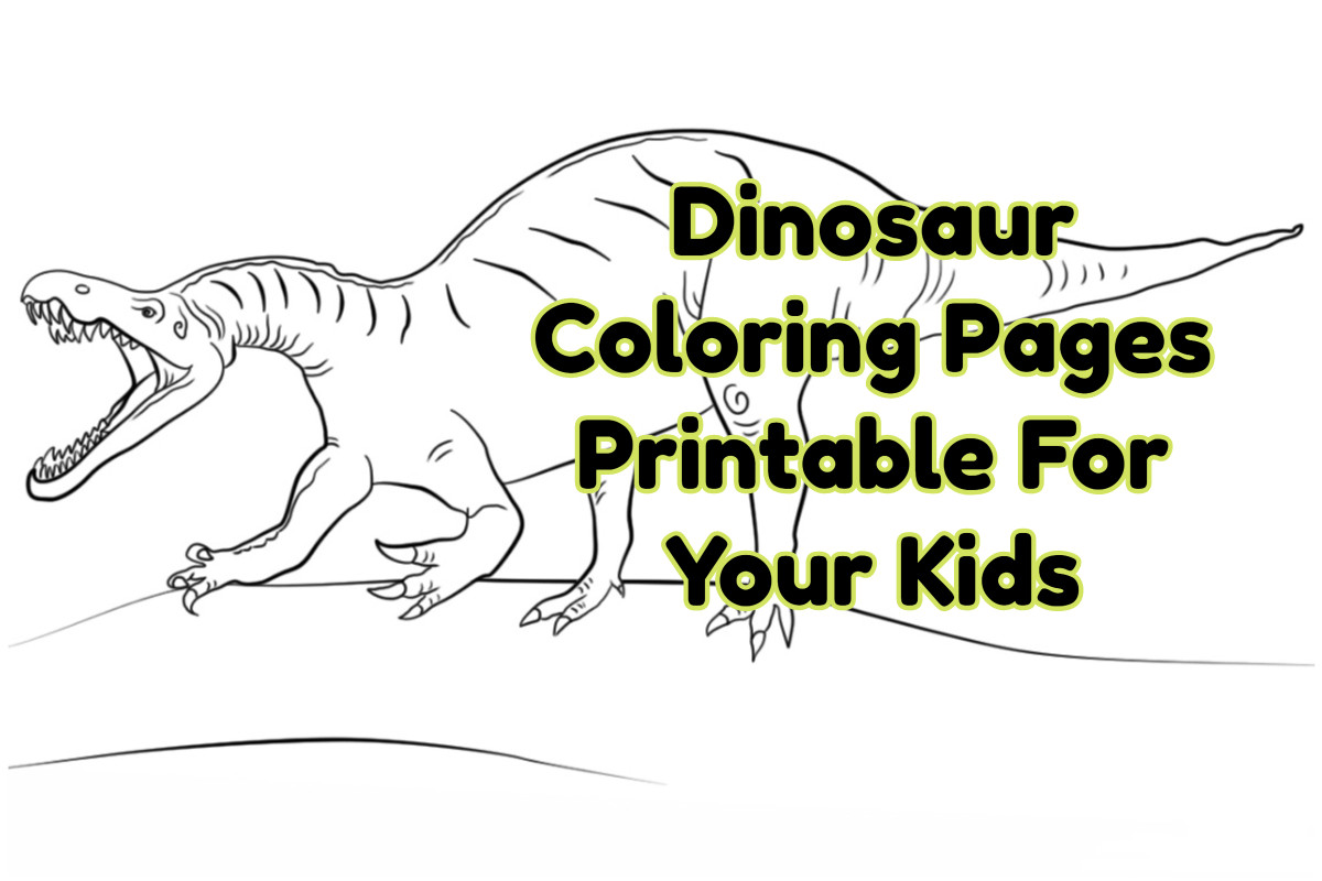 Dinosaur Coloring Pages Printable For Your Kids